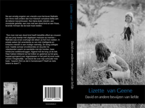 Lizette van Geene, debuutroman, David en andere bewijzen van liefde, oktober 2013